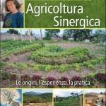 """Emilia Hazelip """"Agricoltura sinergica"""" - Terra Nuova edizioni, 2014"""