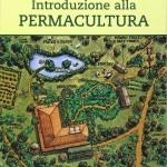 """Bill Mollison, Reny Mia Slay """"Introduzione alla Permacultura"""" - Terra Nuova Edizioni, 2007"""